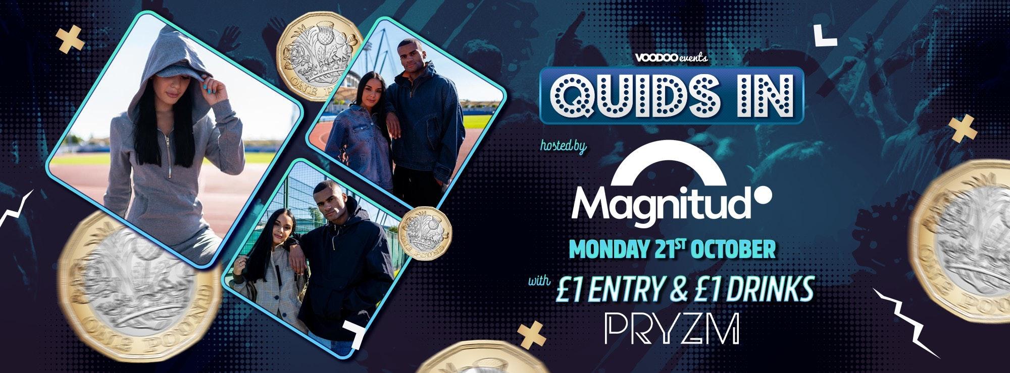 Quids In Mondays Magnitudo Giveaway!