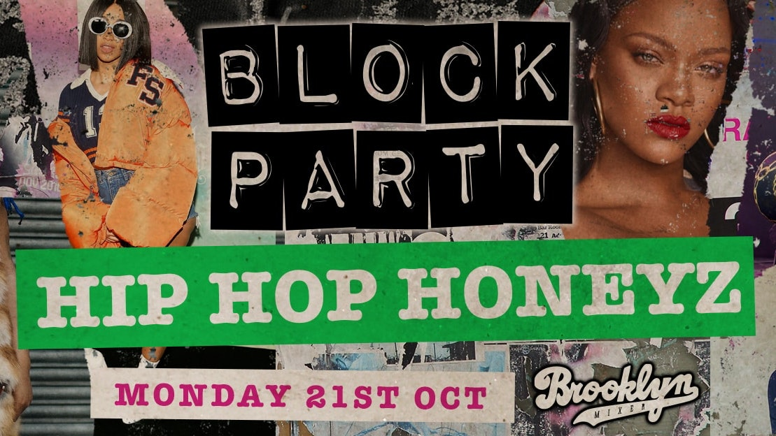 Block Party Mondays – Hip Hop Honeyz Special