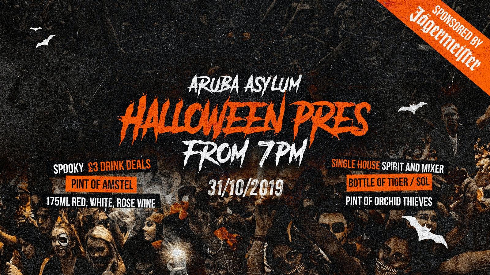 Aruba Asylum Halloween Pres at 7PM