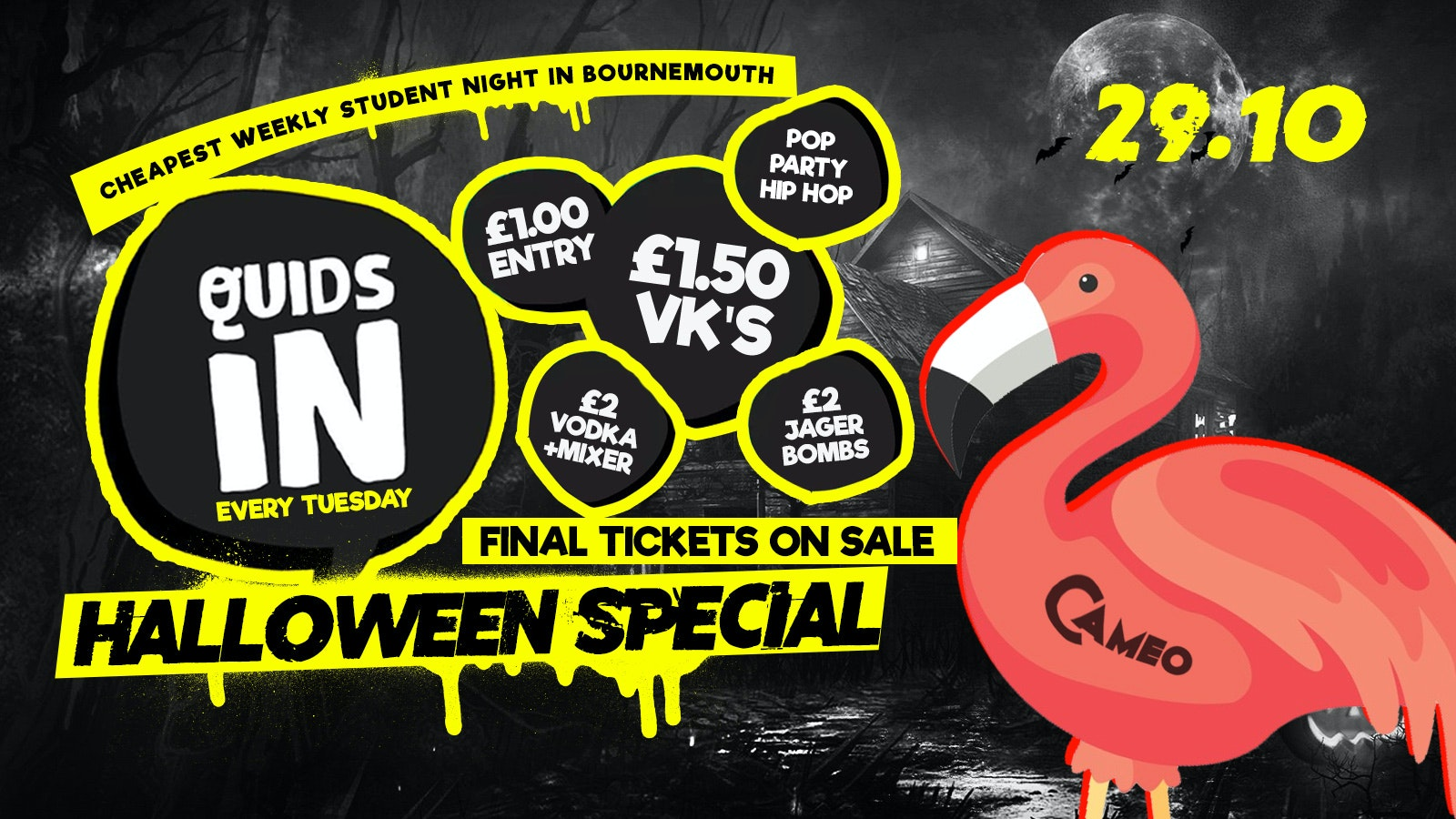 Quids In Spooky Special // 29.10 // Cameo Every Tuesday