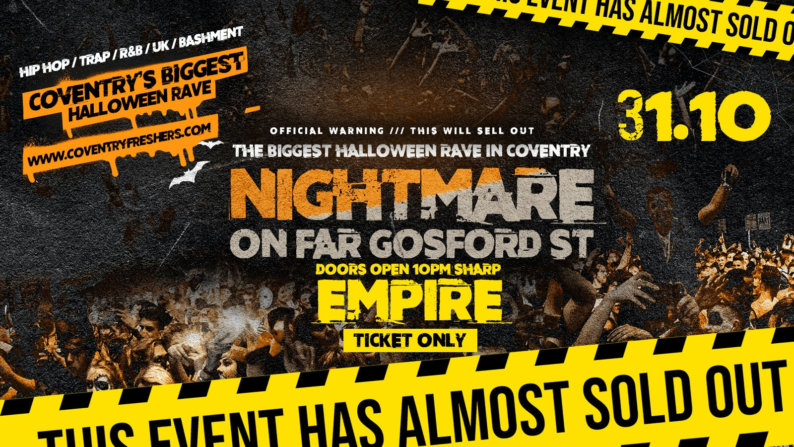 Nightmare on Far Gosford St at Empire – Coventry's Biggest Halloween Rave 2019
