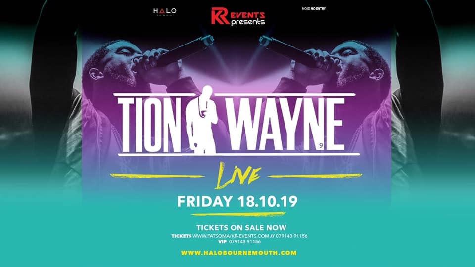 TONIGHT! – Tion Wayne live Last 100 tickets!