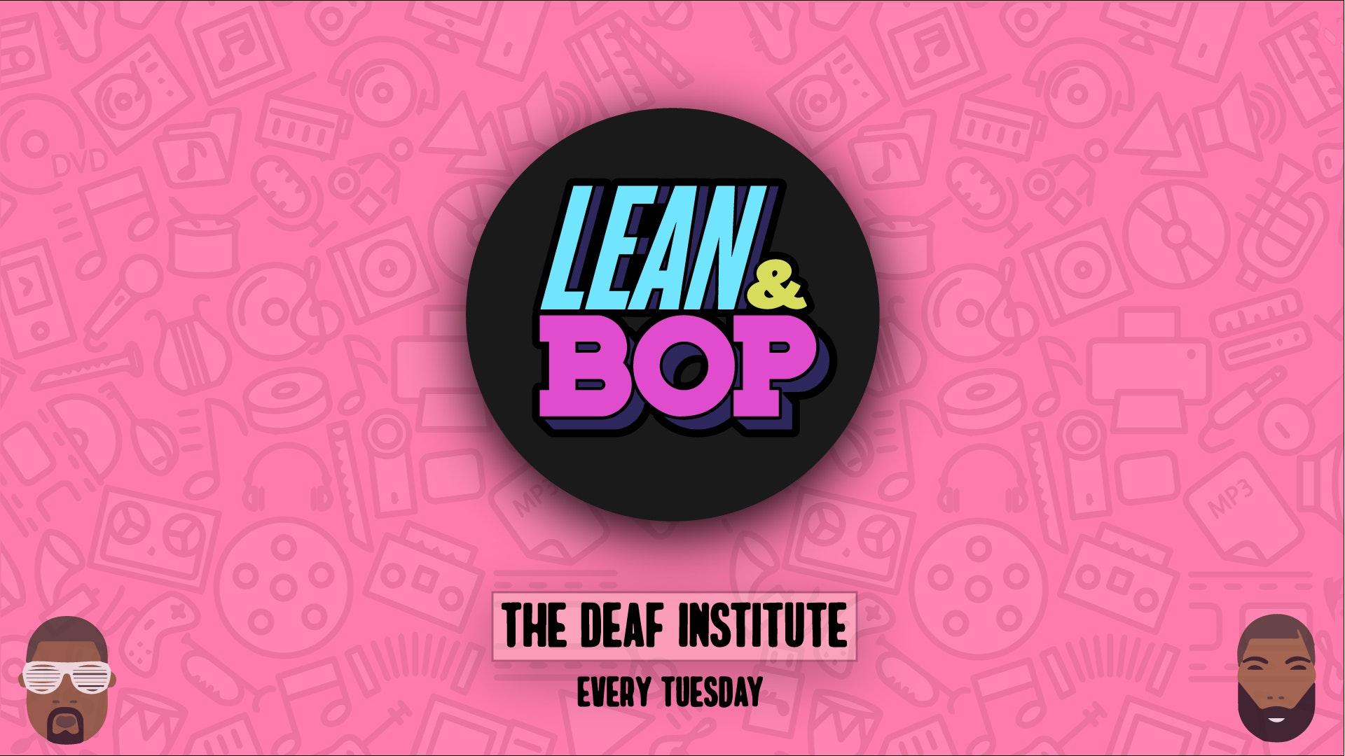 Lean & Bop – Boujee Bonfire