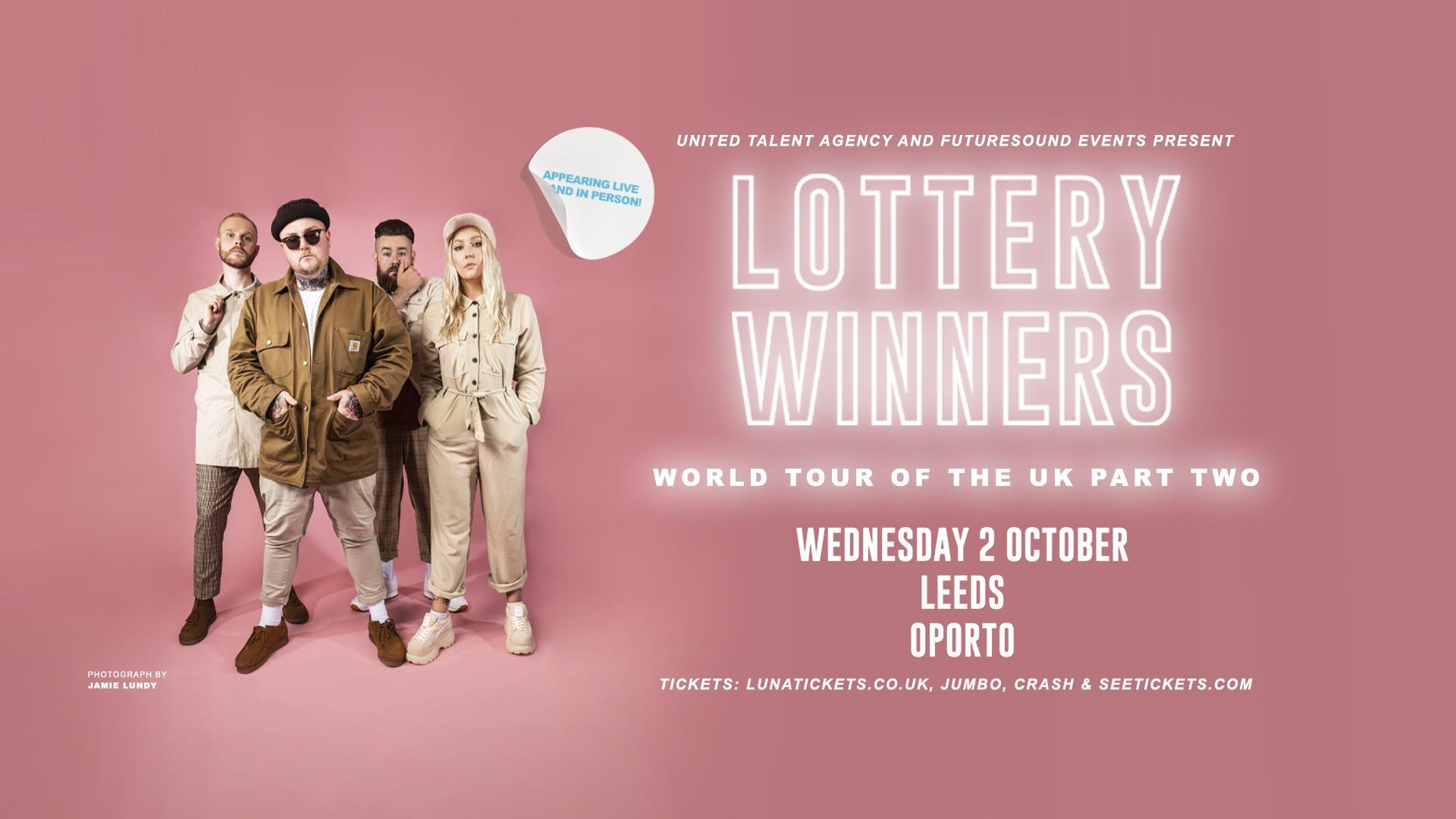 The Lottery Winners + Oliver Pinder // Leeds