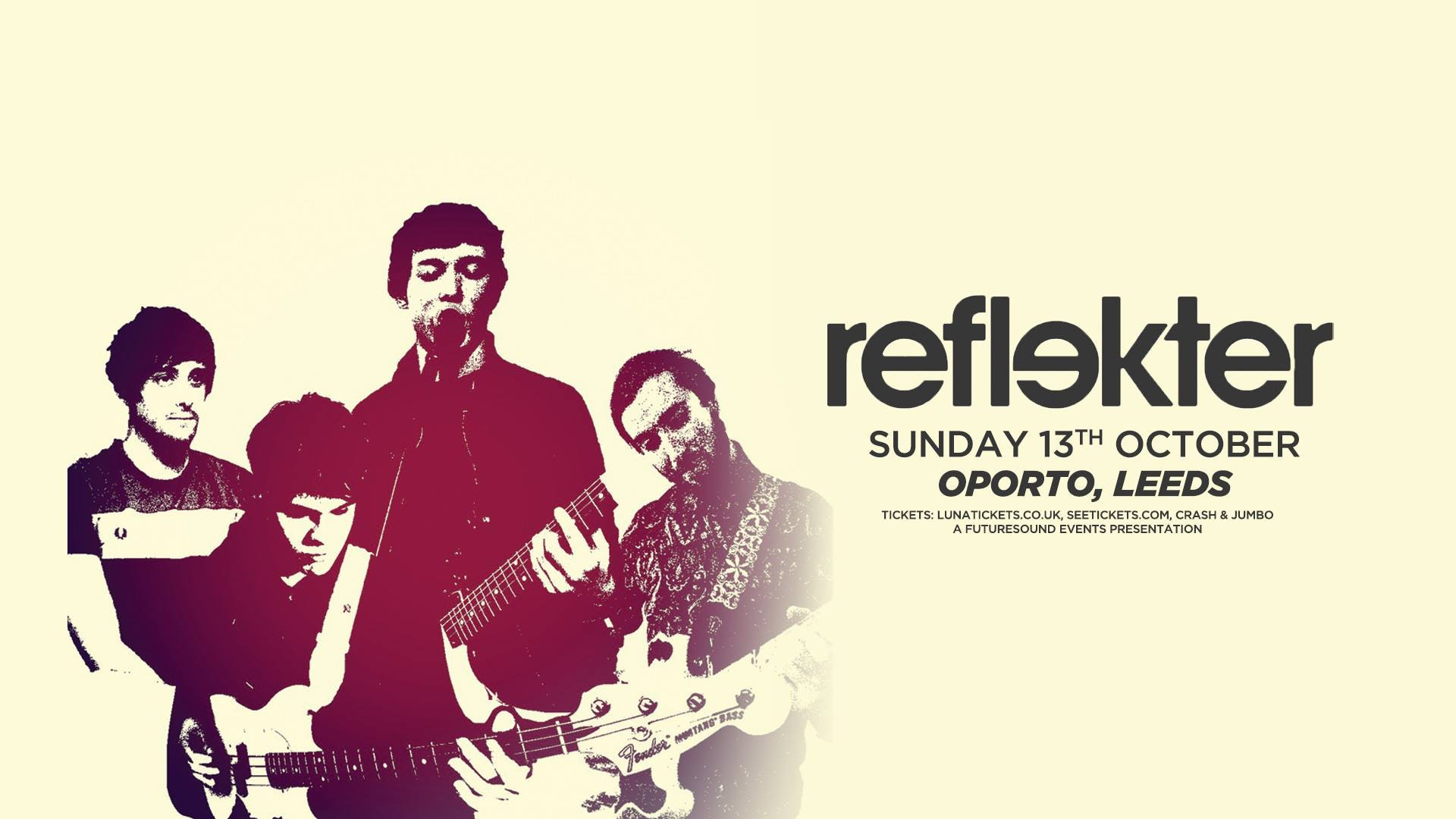 Reflekter + Spearmint Tongues, Ten Hands High // Leeds