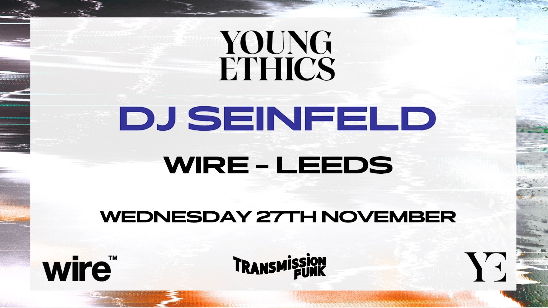 Transmission Funk presents DJ Seinfeld – Young Ethics tour