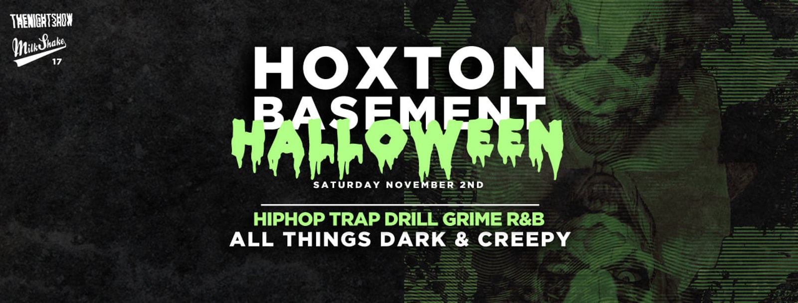Halloween London 2019 in the Basement | Hoxton Basement – Trap x Grime x Drill x HipHop