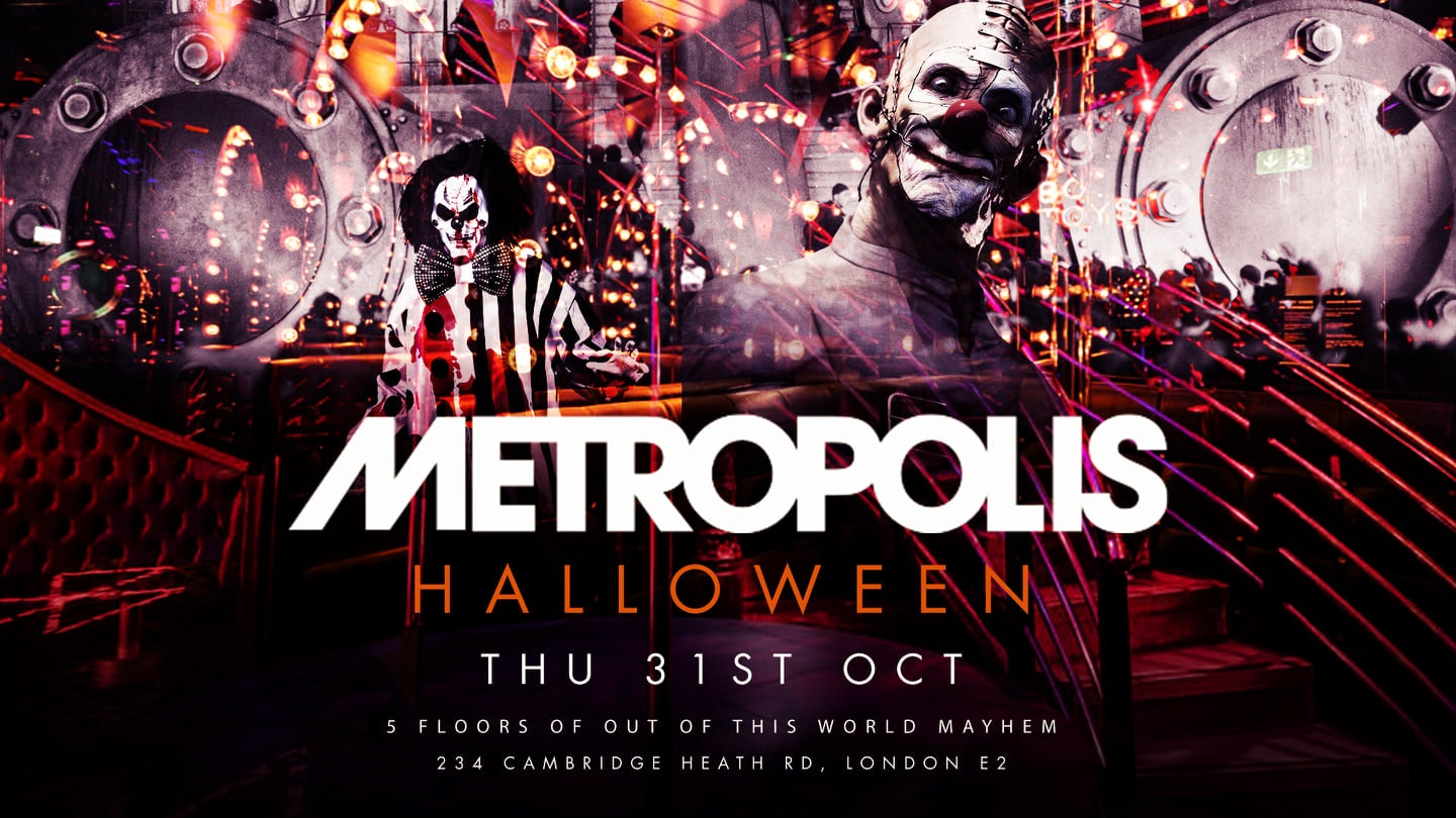 Halloween in London | Metropolis – Out of This World Halloween Rave