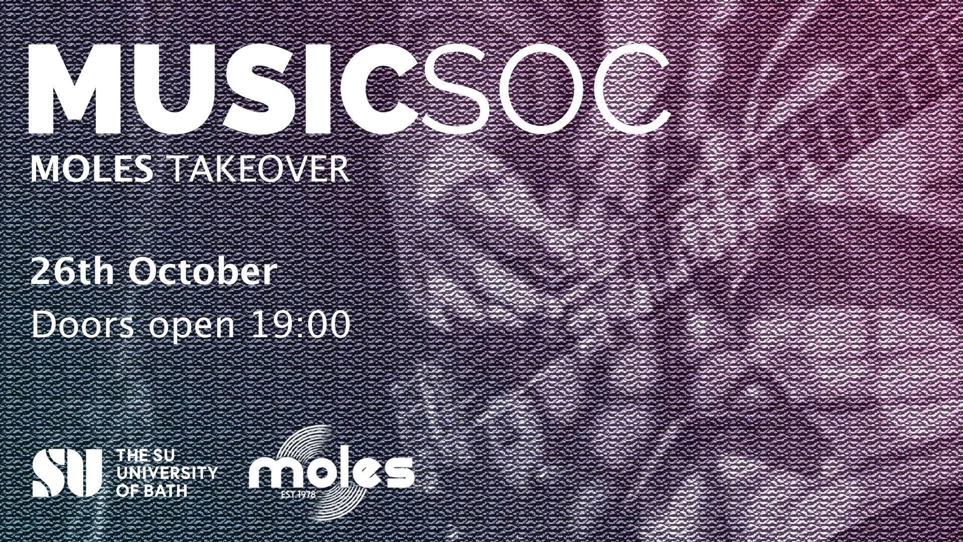 MusicSoc – Moles Takeover