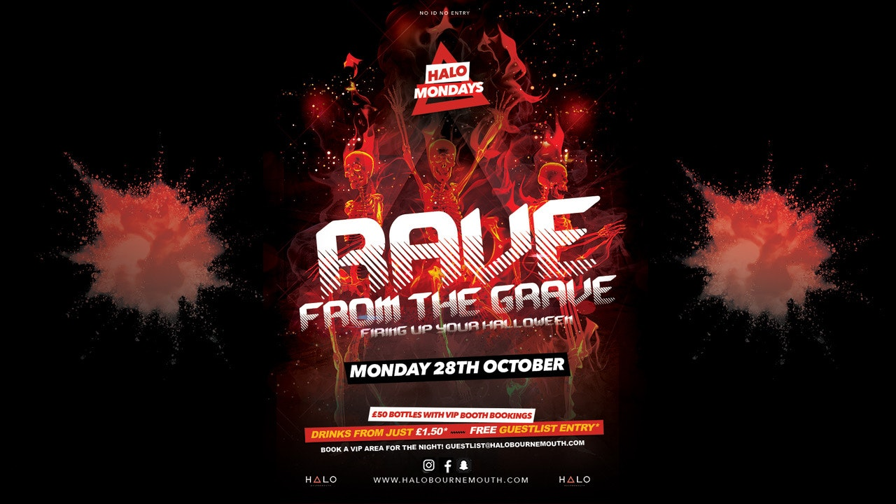 Halo Mondays 28.10 – Rave from the Grave //// Drinks from £1.50 – Bournemouth's Biggest Student Night // Bournemouth Freshers