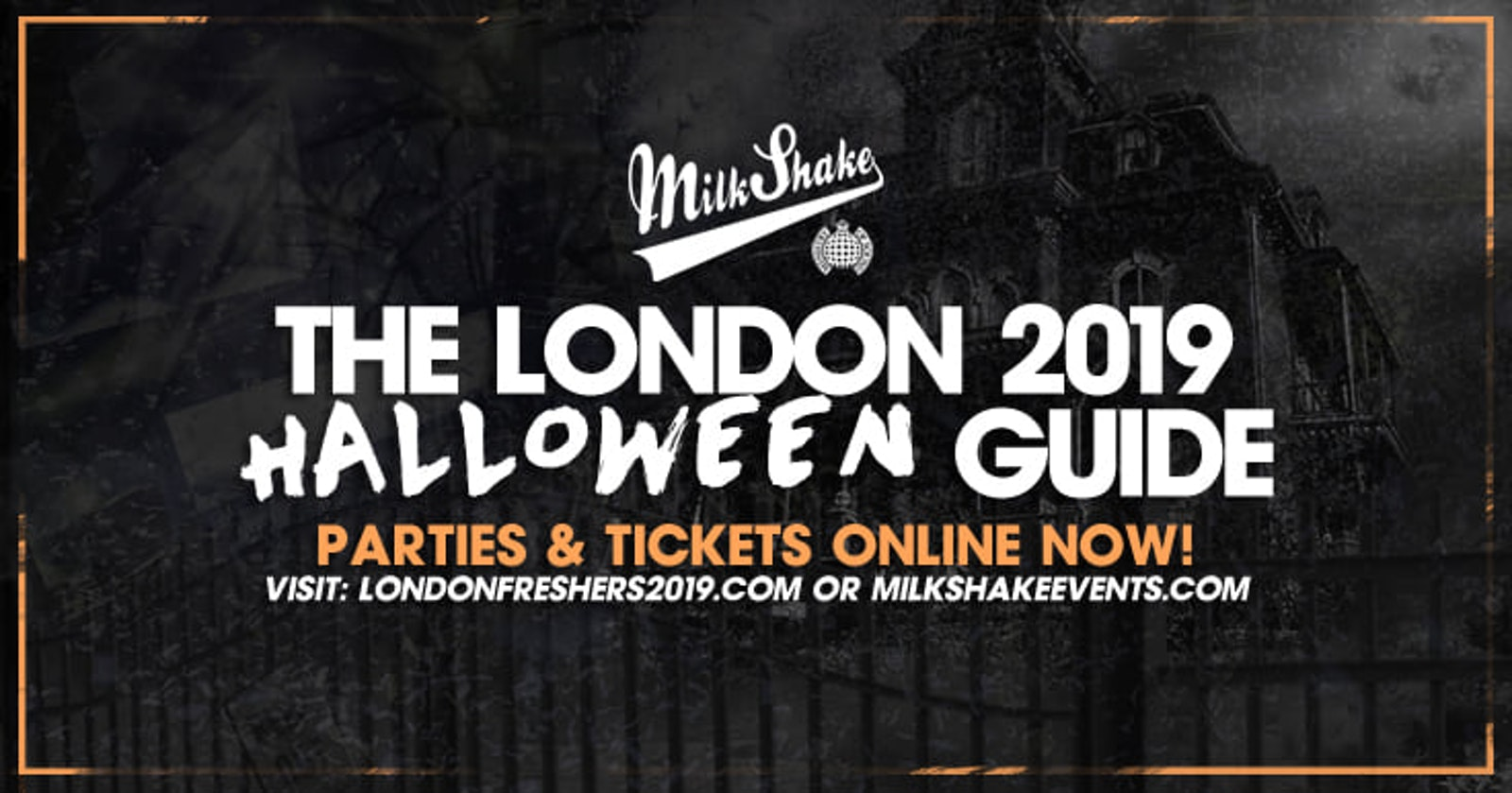 Halloween in London 2019 – The Ultimate Clubbing Guide : TICKETS OUT NOW!