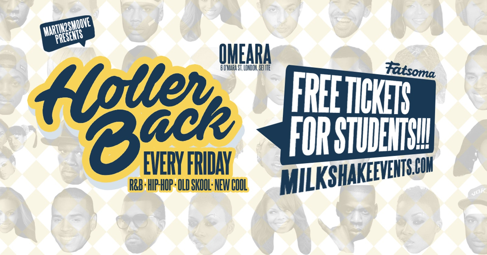 Holler Back – HipHop n R&B at Omeara London   Free Student Tickets!
