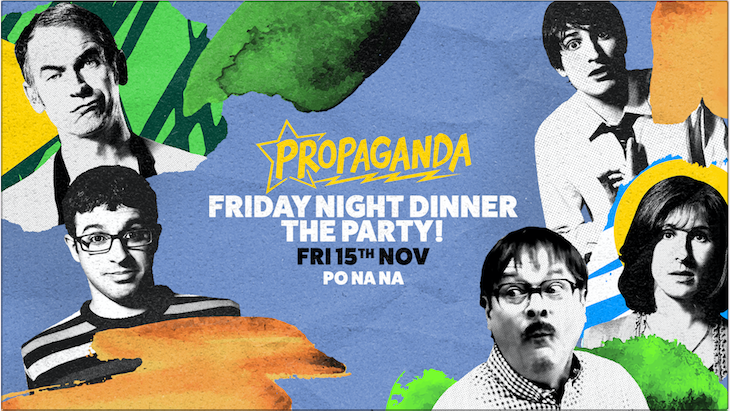 Propaganda Bath – Friday Night Dinner: The Party