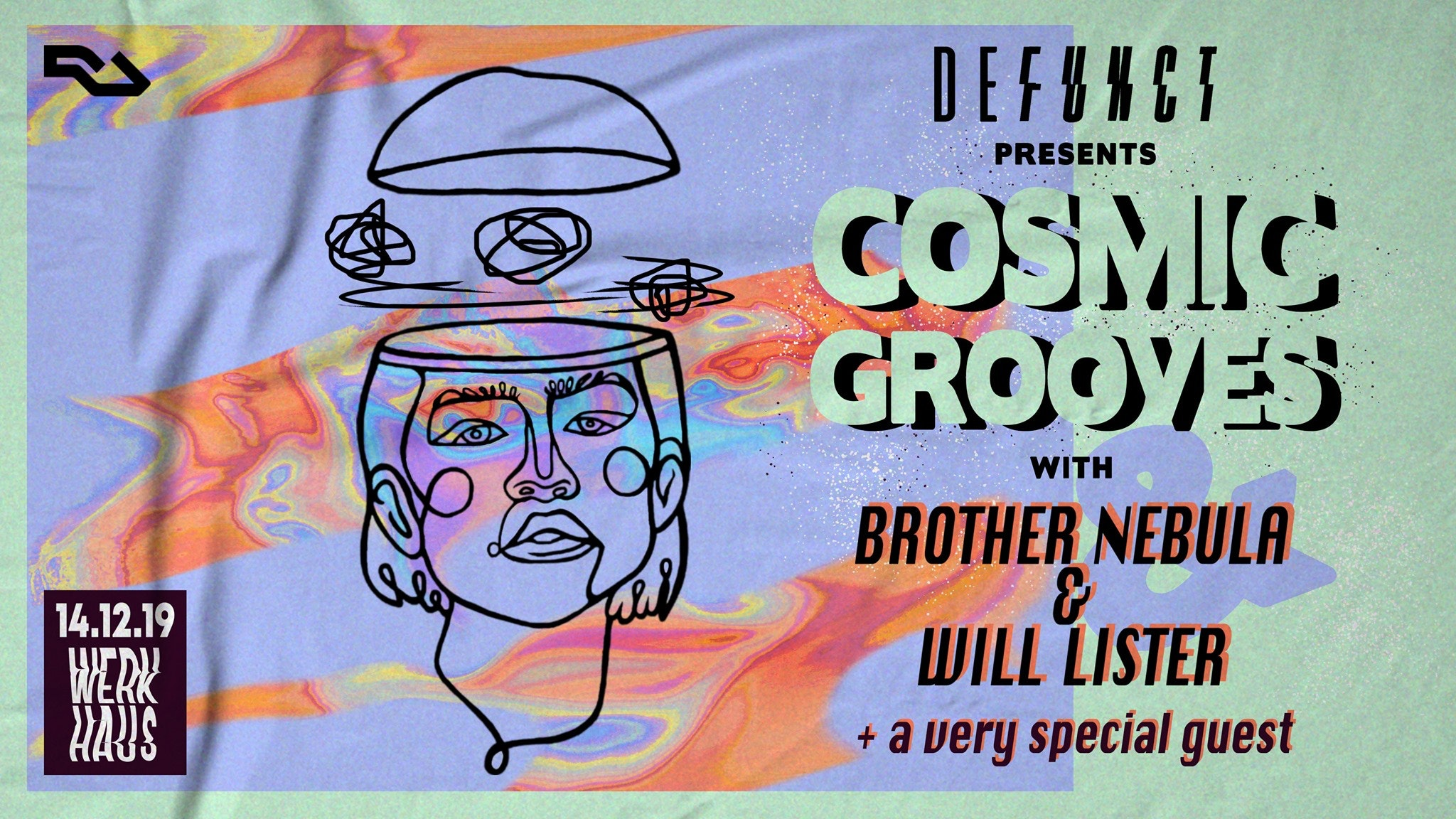 Defunct's Cosmic Grooves with Will Lister & Brother Nebula