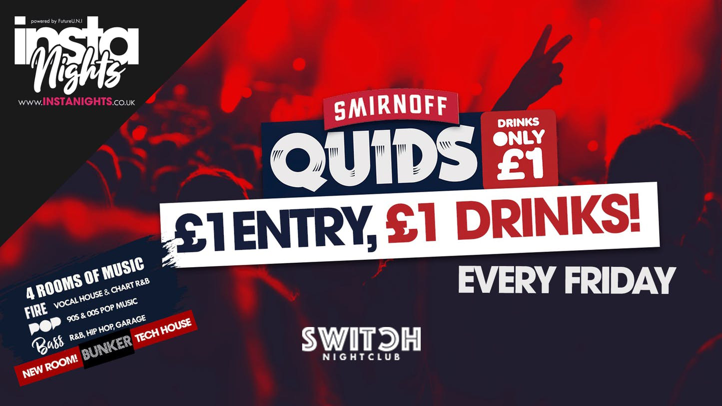 Quids Fridays – 13th Dec