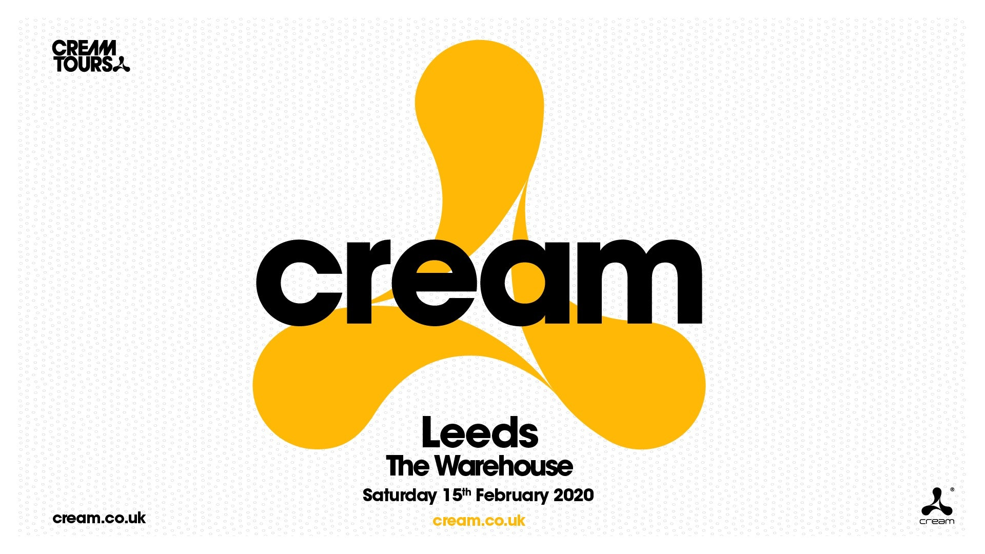 CREAM at The Warehouse Leeds