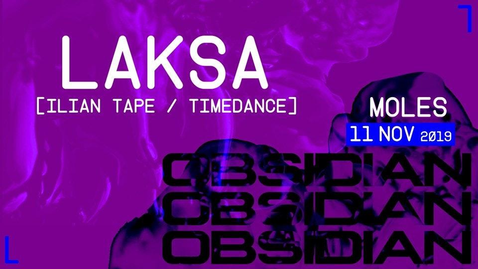 Obsidian | Laksa [Ilian Tape / Timedance]
