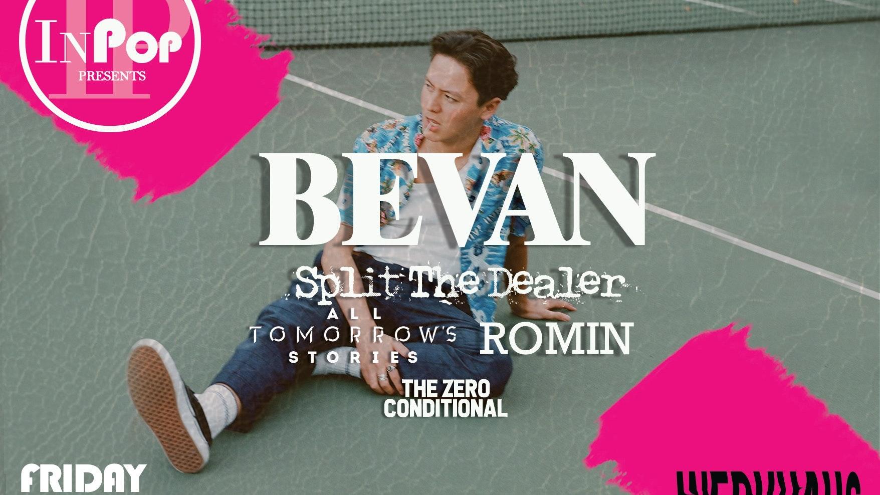 Bevan – InPop Presents