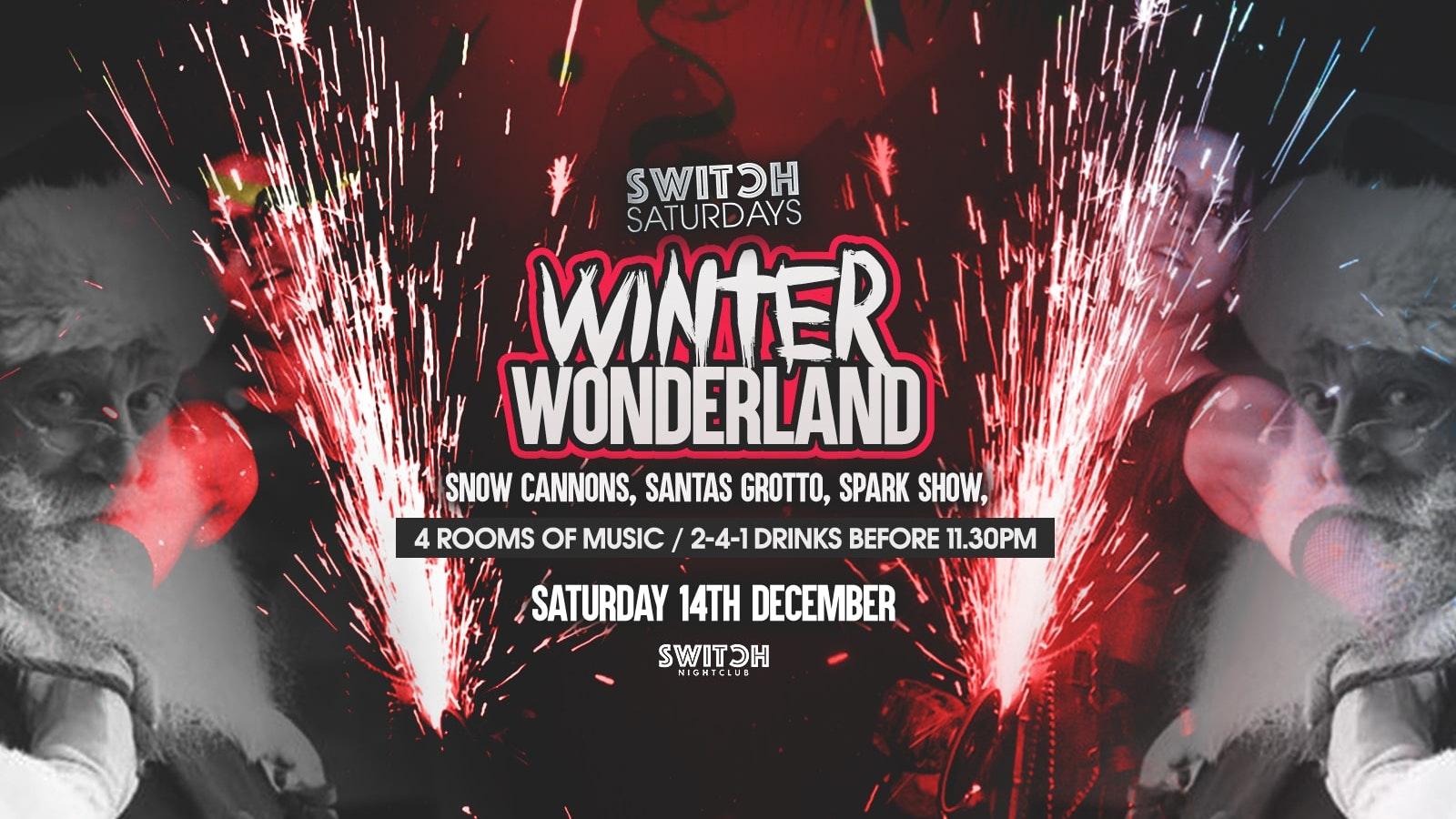 Switch Saturday Presents Winter Wonderland