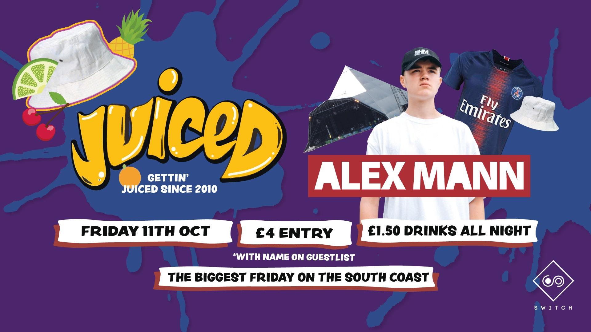Juiced feat Alex Mann (Alex from Glasto)
