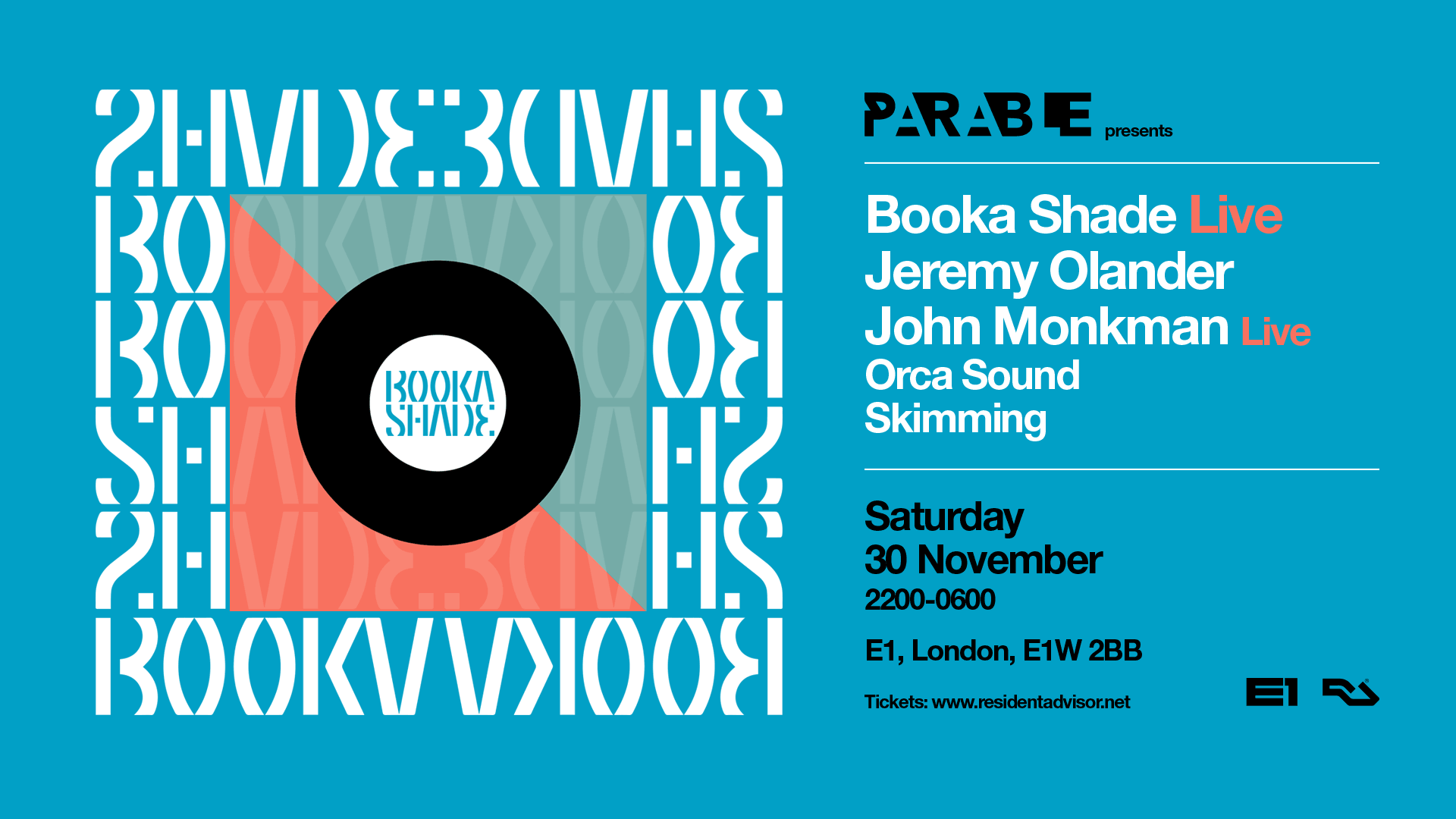 Booka Shade Live, Jeremy Olander, John Monkman Live – E1 London