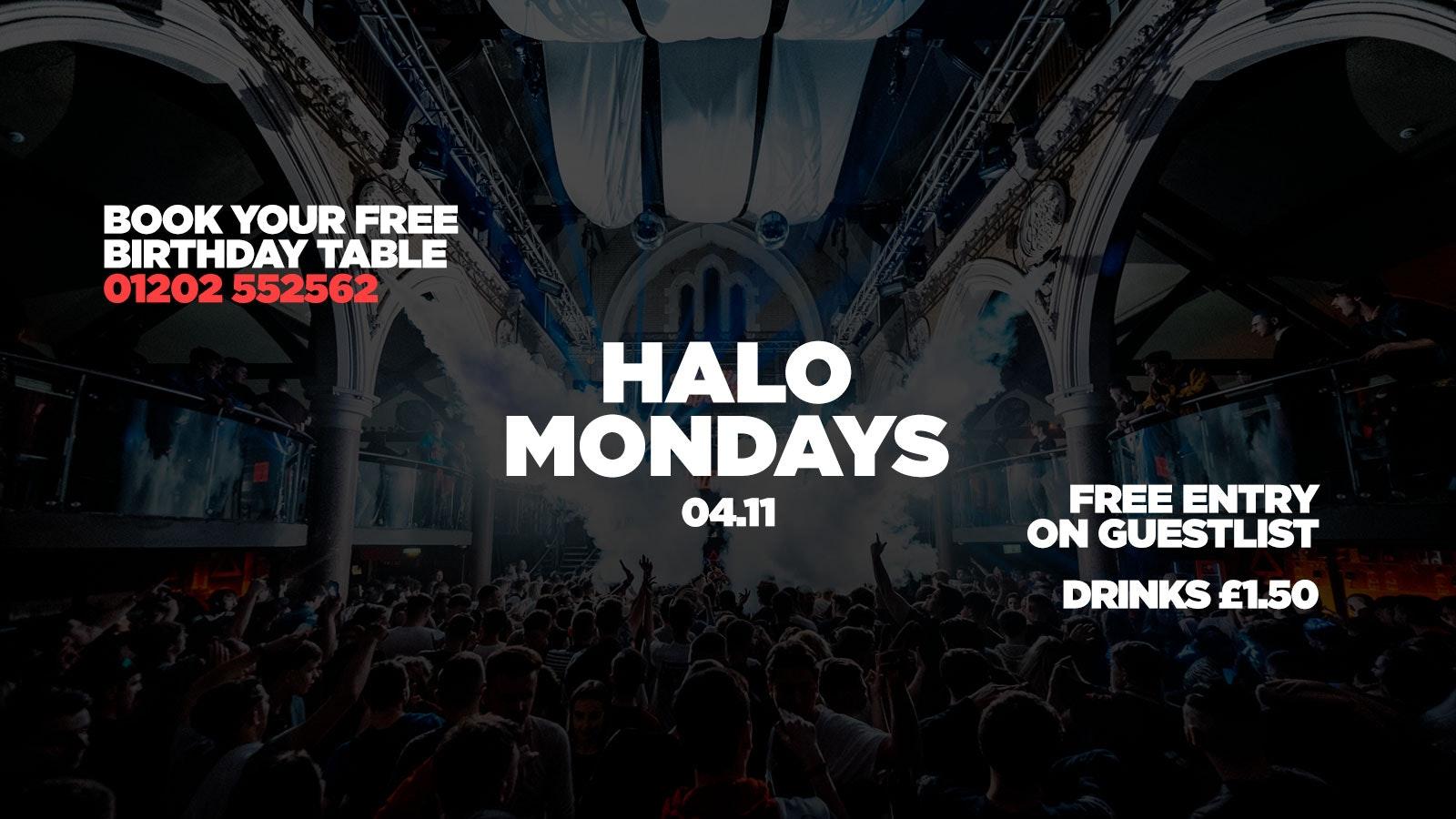 Halo Mondays 04.11 //// Drinks from £1.50 – Bournemouth's Biggest Student Night // Bournemouth Freshers