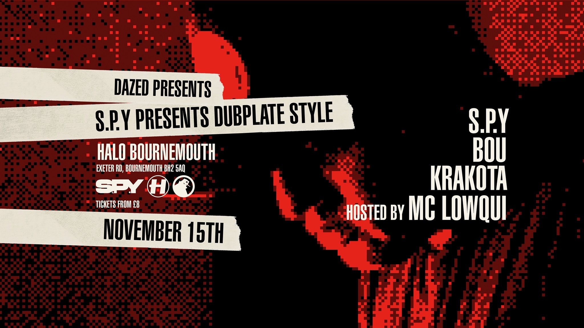 Dazed Presents S.P.Y Dubplate Style