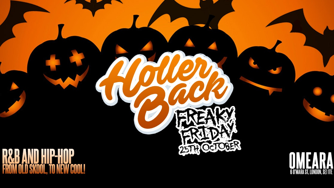 Holler Back Presents: Freaky Friday Halloween – HipHop n R&B at OMEARA