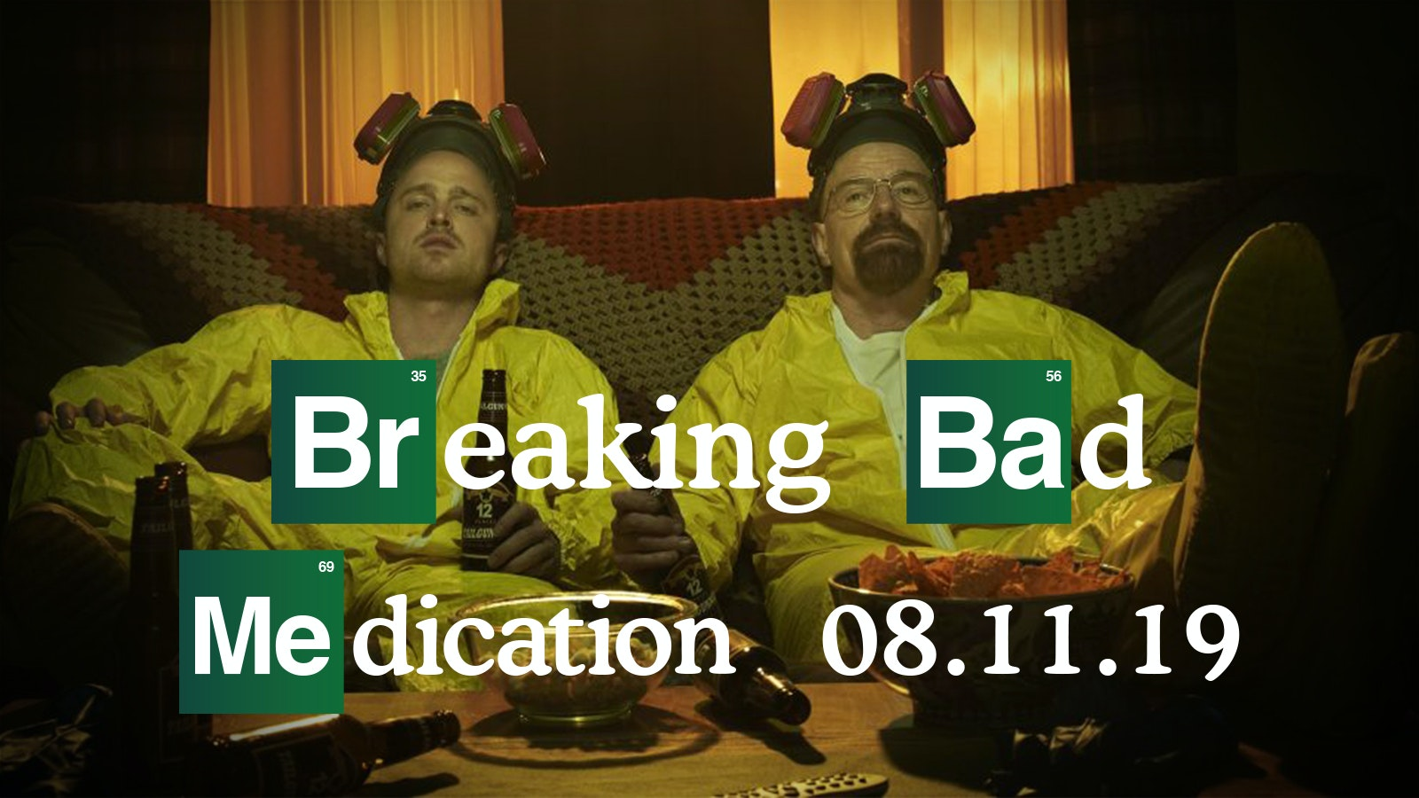 MEDICATION – BREAKING BAD