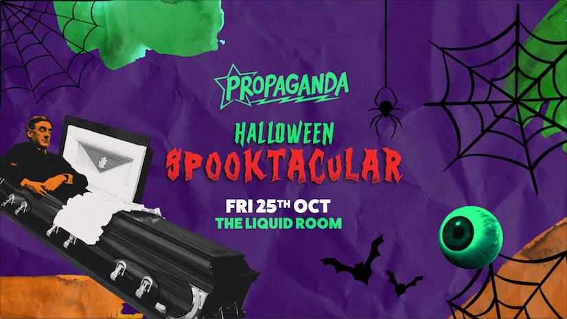 Propaganda Edinburgh – Halloween Spooktacular!
