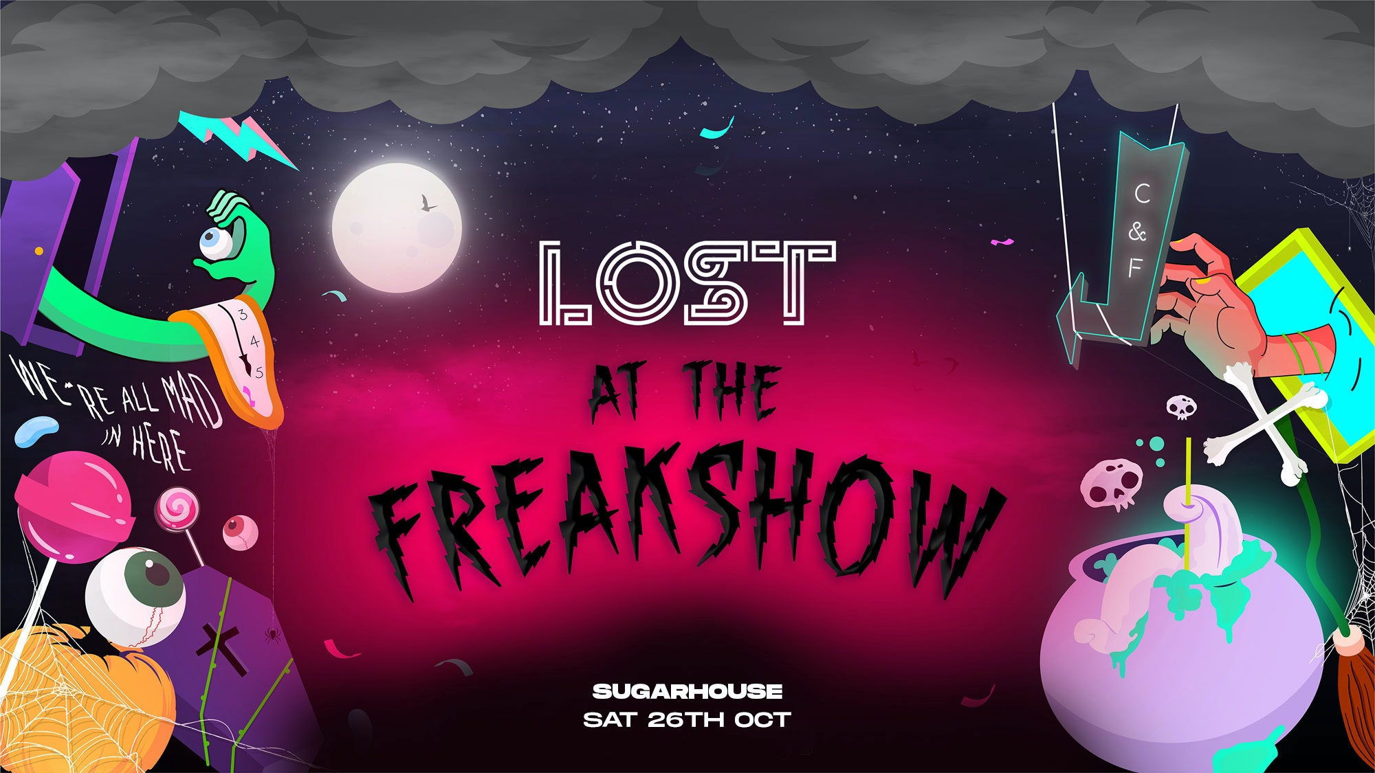 LOST At The Freakshow : Sugarhouse : Sat 26th Oct