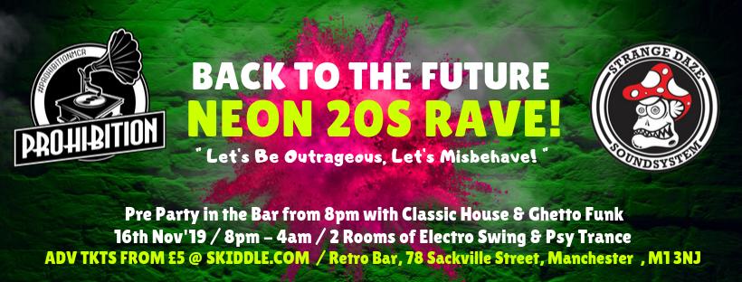 Prohibition & Strange Daze: Neon 20s Rave!