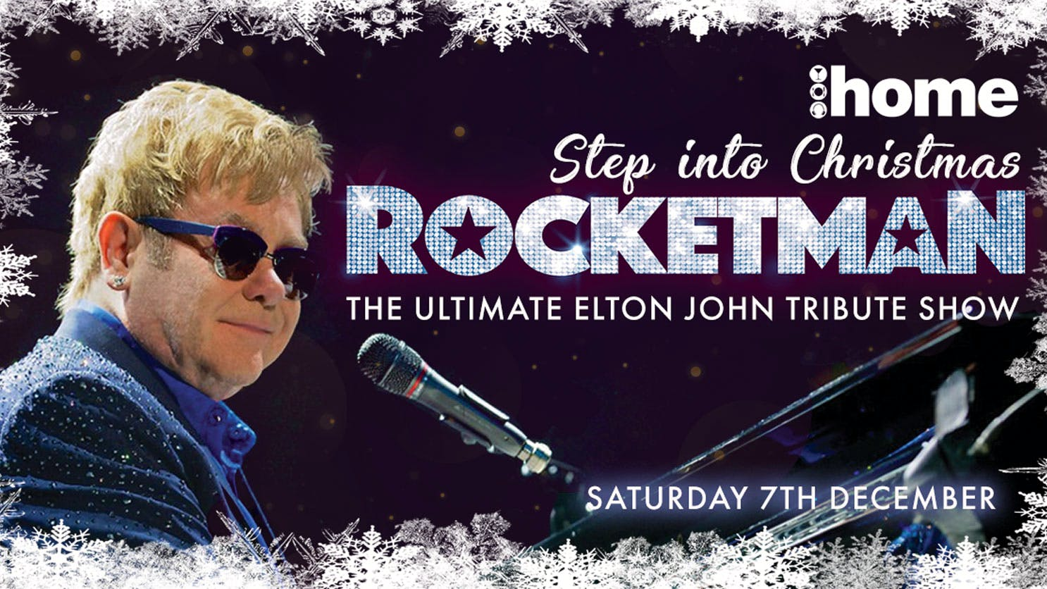 Elton John Christmas Song.Show Plus 2 Course Festive Dinner