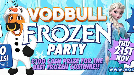Vodbull ***FINAL 25 TICS*** FROZEN PARTY!!