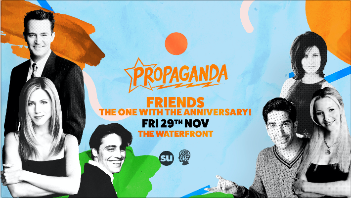 Propaganda Norwich – Friends: The One With The Anniversary