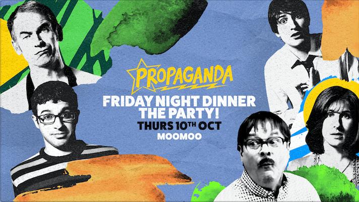Propaganda Cheltenham – Friday Night Dinner: The Party!
