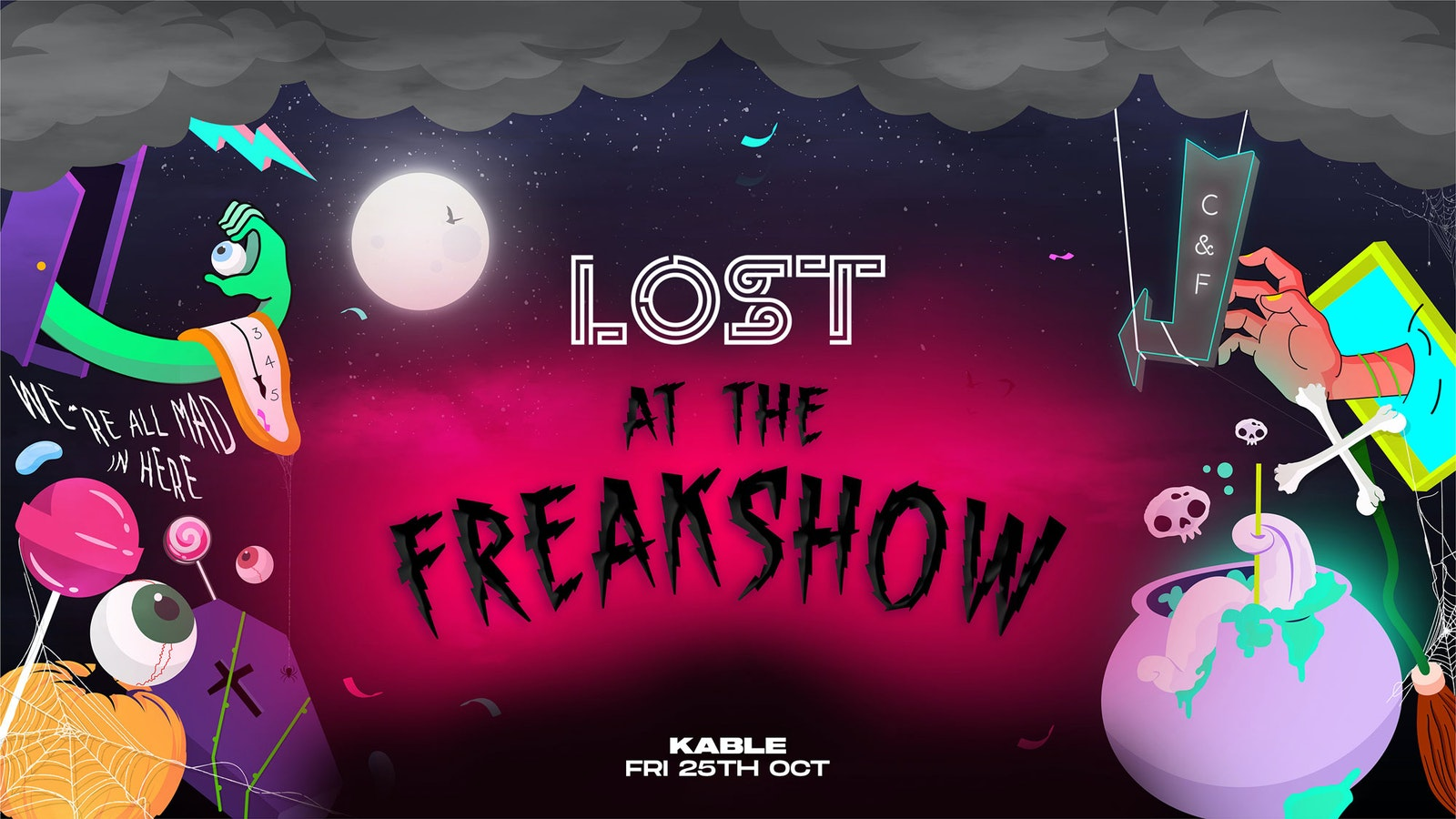 LOST At The Freakshow : Kable Manchester : Friday 1st Nov