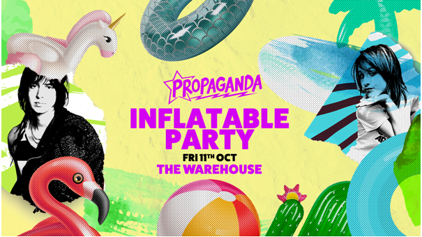 Propaganda Leeds – Inflatable Party!