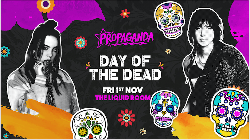Propaganda Edinburgh – Day of the Dead