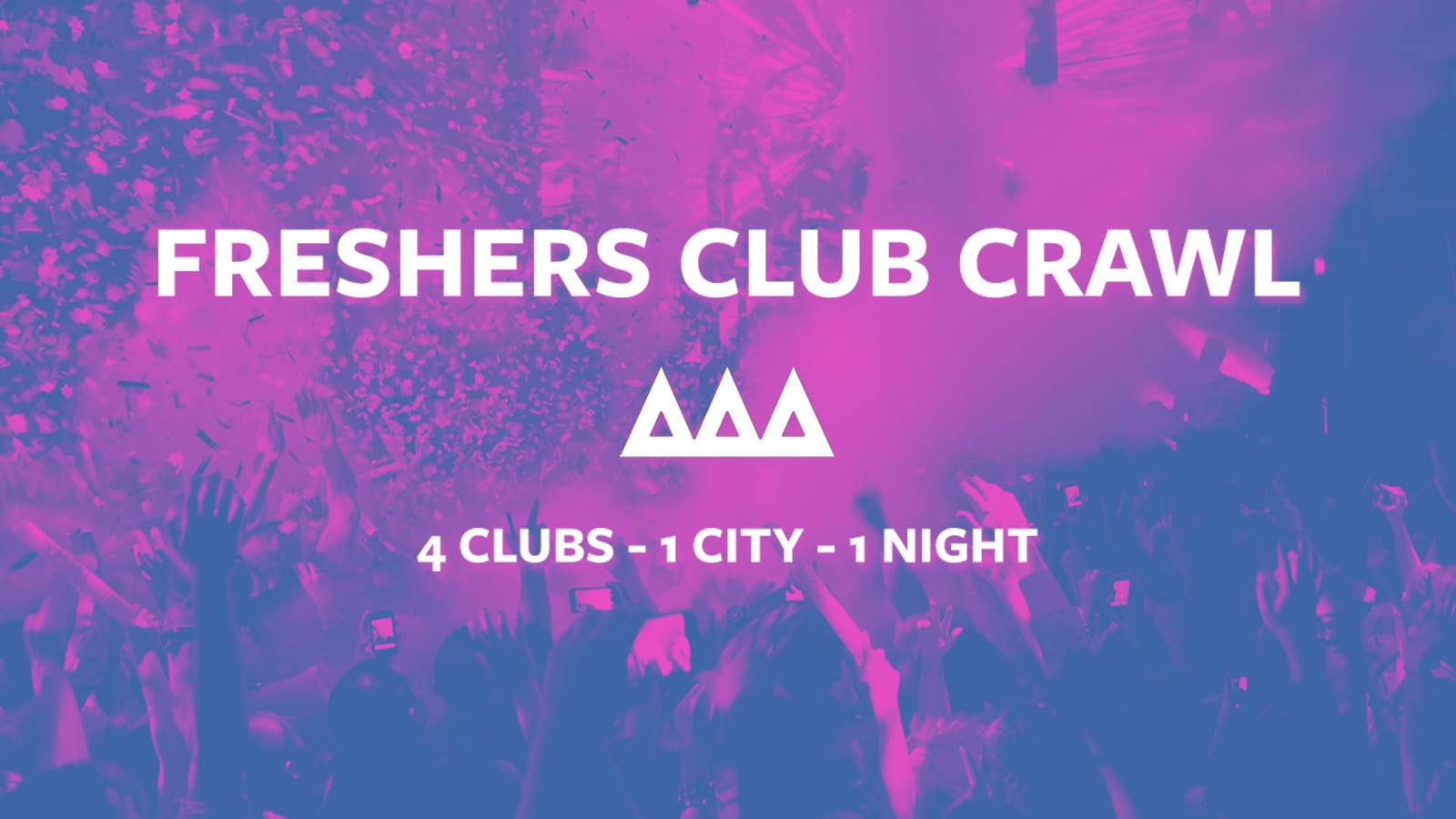 Access All Areas – The Friday Night Club Crawl   £5 Tickets £3.50 Drinks