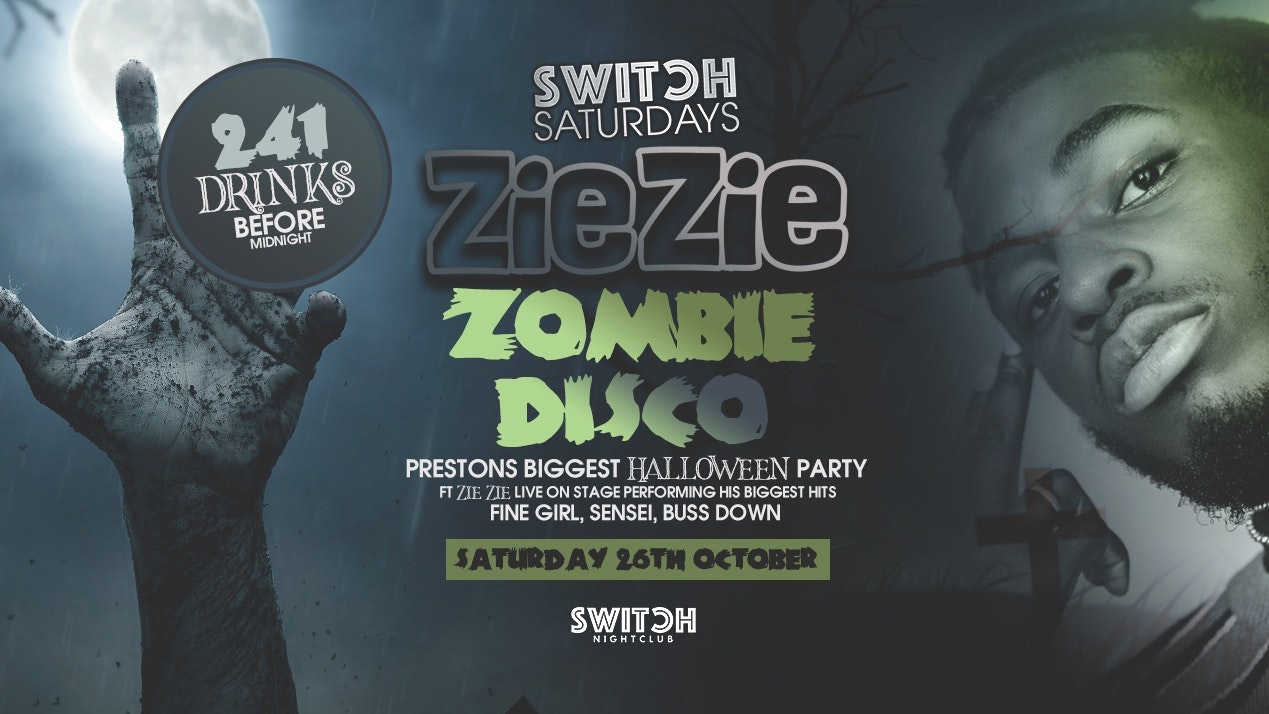 Switch Saturdays Presents  – Zie Zie Zombie Disco