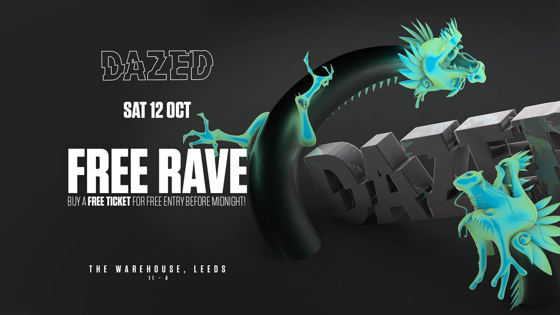 Dazed Presents: The Warehouse Free Rave! @ The Warehouse Leeds