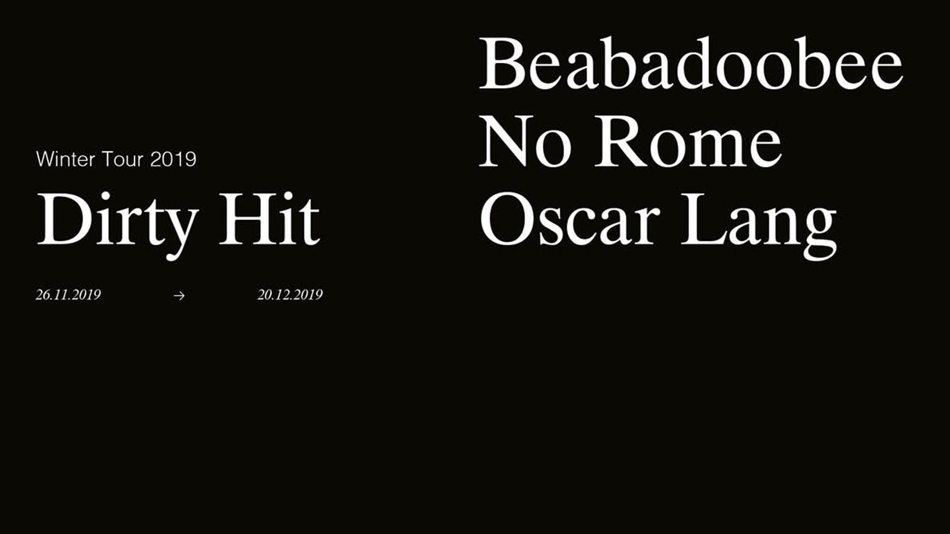 Dirty Hit Tour presents Beabadoobee, No Rome & Oscar Lang