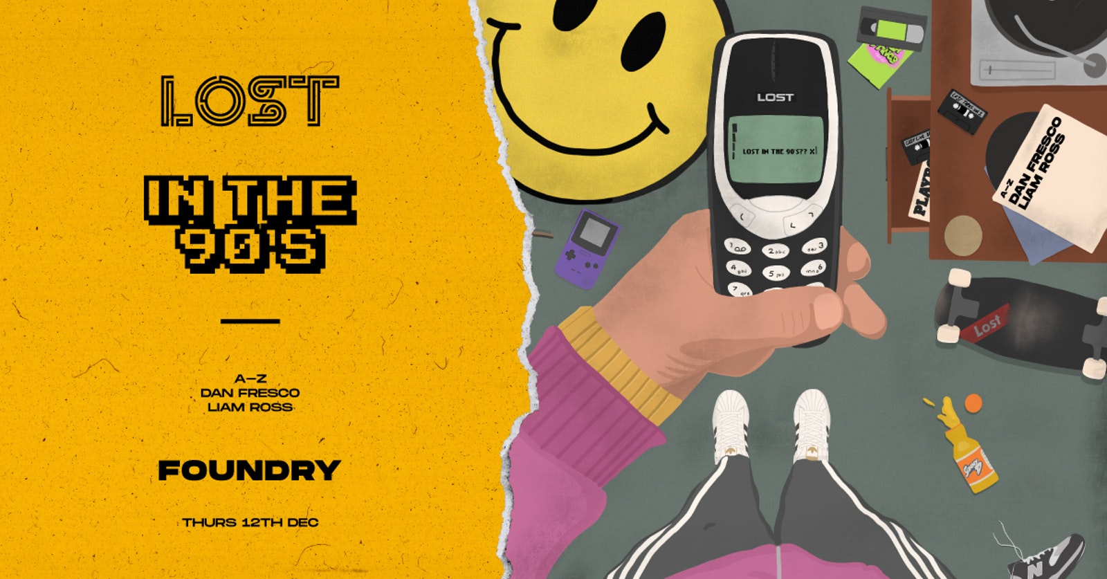 LOST In The 90s : Foundry : Thur 12th Dec