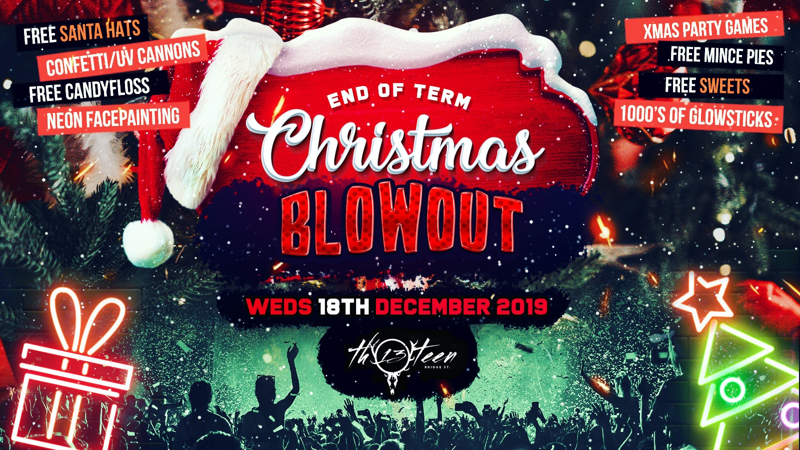 First 100 Tickets £1 – End of Term Christmas Blowout @ BAR THIRTEEN!!