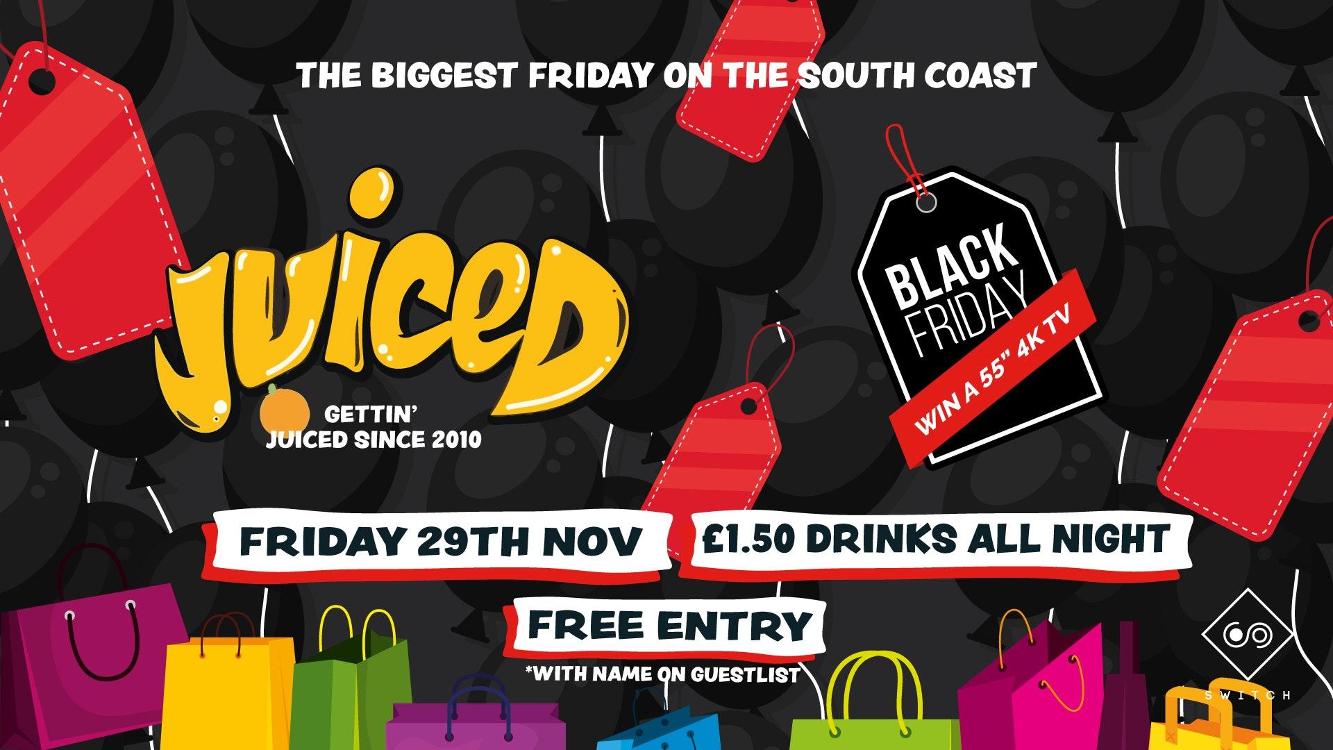Juiced: Black Friday – £1.50 Drinks