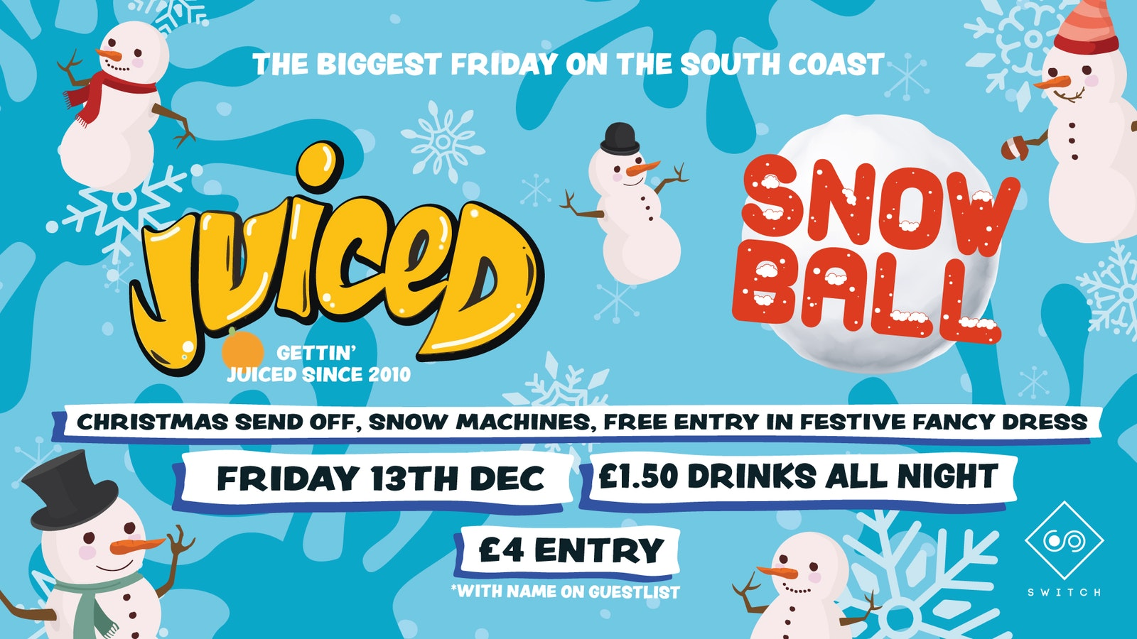 Juiced: Snow Ball – £1.50 Drinks