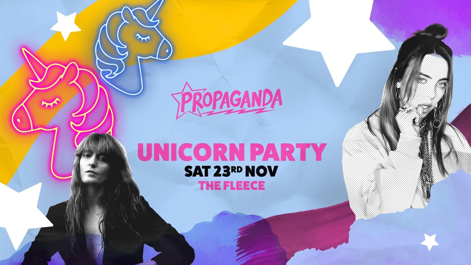 Propaganda Bristol: Unicorn Party
