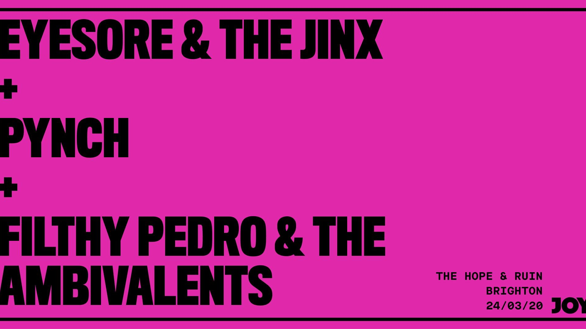 Eyesore & The Jinx + Pynch + Filthy Pedro and The Ambivalents