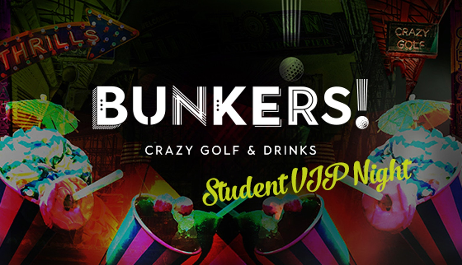Bunkers  Crazy Golf VIP Student launch